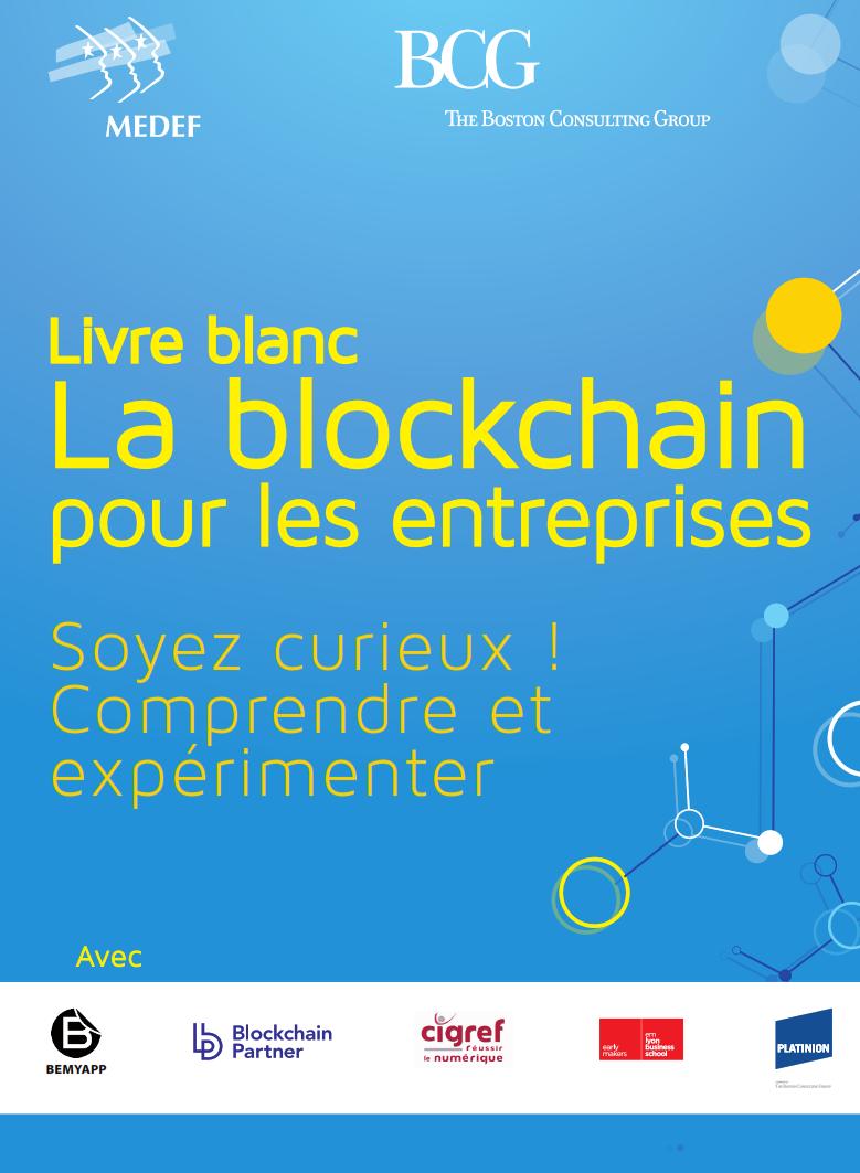 """Découvrez le livre blanc """"La blockchain pour les entreprises : Soyez curieux ! Comprendre et expérimenter"""""""